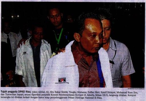 Ini dia koruptor dari Riau: Adrian Ali, Abu Bakar Siddik, Tengku Muhazza, Zulfan Heri, Syarif Hidayat, Muhamad Rum Zen, dan Turoechan Asyari